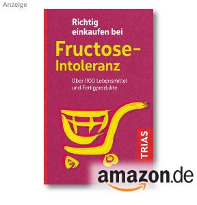 Richtig einkaufen bei Fructoseintoleranz von Thilo Schleip, TRIAS Verlag 2020