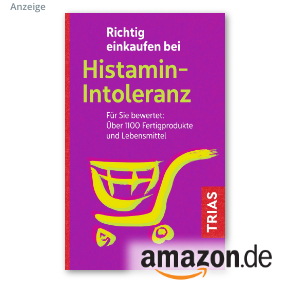 Richtig einkaufen bei Histaminintoleranz von Thilo Schleip, TRIAS Verlag 2020