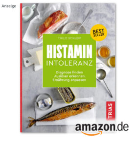 Histaminintoleranz von Thilo Schleip, TRIAS Verlag 2020
